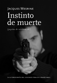 """Instinto de muerte"", de Jacques Mesrine"