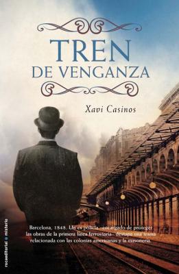 """Tren de venganza"", de Xavi Casinos"