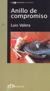 Anillo de compromiso. Luis Valera