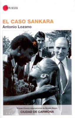 Antonio Lozano presenta hoy su nueva novela 'El caso Sankara'