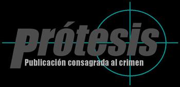 PRESENTACIÓN DEL Nº 4 de PRÓTESIS. PUBLICACIÓN CONSAGRADA AL CRIMEN