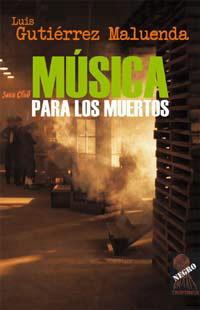 Música para los muertos en Negra y Criminal