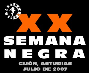XX CONCURSO INTERNACIONAL DE RELATOS POLICIACOS XX SEMANA NEGRA 2007