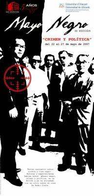 MAYO NEGRO 2007. CRIMEN Y POLÍTICA
