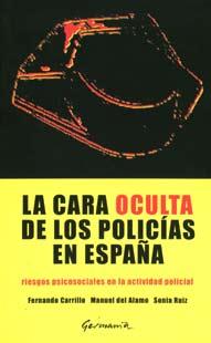 """""""La cara oculta de los policías en España"""" en Negra y Criminal"""
