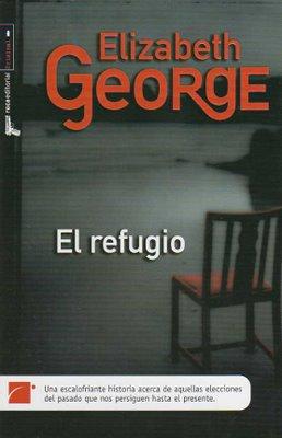 """""""El refugio"""", de Elizabeth George"""