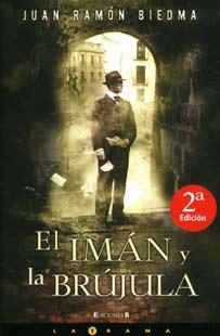 El imán y la brújula, novela ganadora del Premio Novelpol 2008
