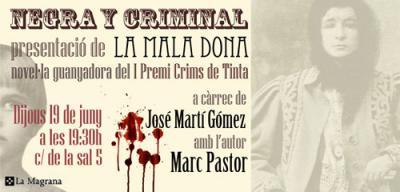 La mala dona, en Negra y Criminal