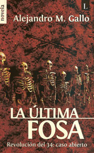 """""""La última fosa"""", de Alejandro Gallo, por Guillermo Orsi"""