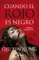 Cuando el rojo es negro, de Qiu Xiaolong
