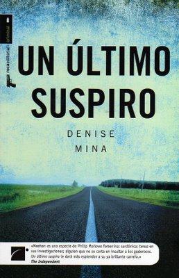 """""""Un último suspiro"""", de Denise Mina"""