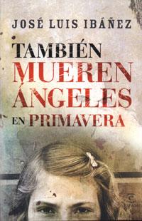 """También mueren ángeles en primavera"", en Negra y criminal"