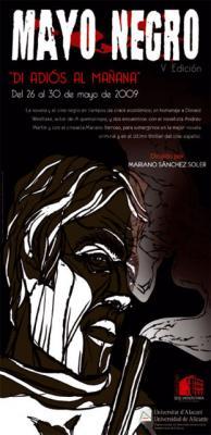 "MAYO NEGRO 2009. ""DI ADIÓS AL MAÑANA"". PROGRAMA"