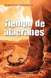 """""""Tiempo de alacranes"""", de Bernardo Fernández (Bef)"""