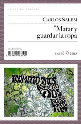 """""""Matar y guardar la ropa"""", de Carlos Salem, Premio Novelpol 2009"""