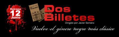 """Mañana jueves se celebra en Barcelona el preestreno de la película  """"Dos Billetes"""""""