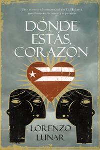 """""""Dónde estás, corazón"""", de Lorenzo Lunar"""