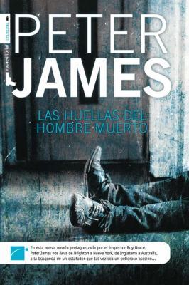 """""""Las huellas del hombre muerto"""", de Peter James"""