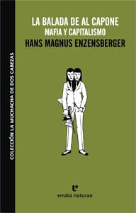 """""""La balada de Al Capone"""", de Hans Magnus Enzensberger"""
