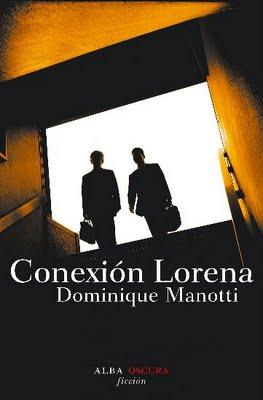 """""""Conexión Lorena"""", de Dominique Manotti"""