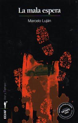 """La mala espera"", de Marcelo Luján, por Ricardo Bosque"
