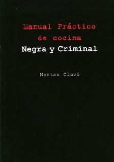 Manual Práctico de cocina Negra y Criminal